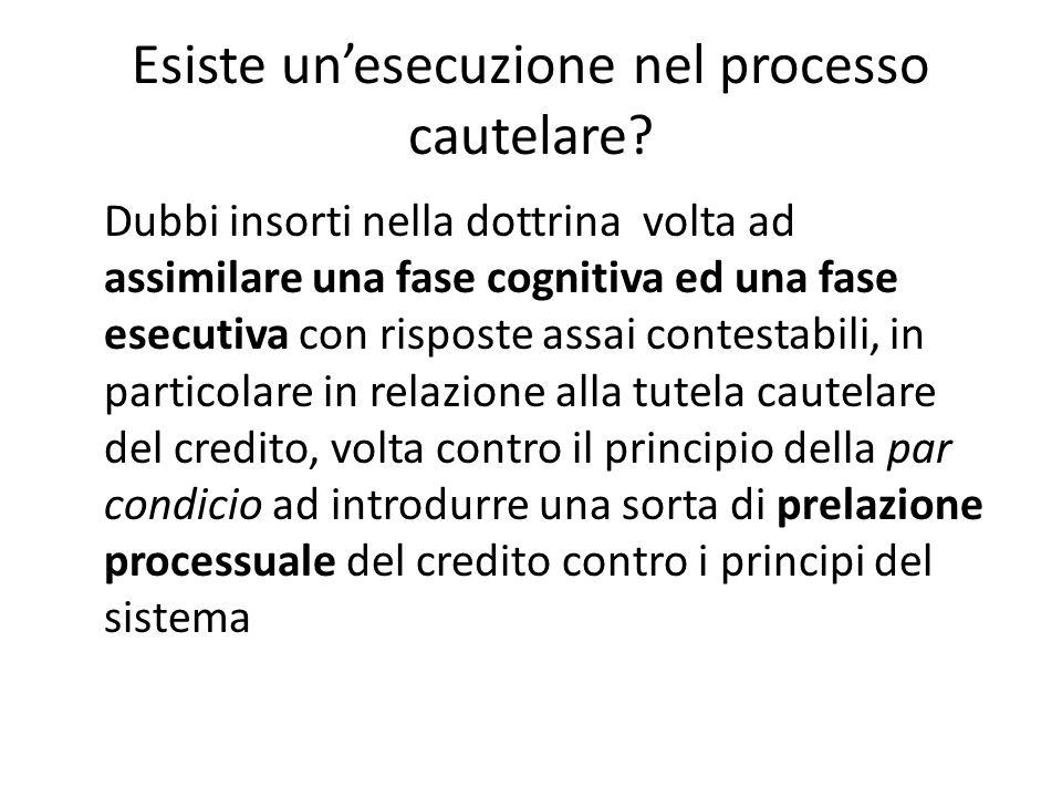 Esiste un'esecuzione nel processo cautelare? Dubbi insorti nella dottrina volta ad assimilare una fase cognitiva ed una fase esecutiva con risposte as