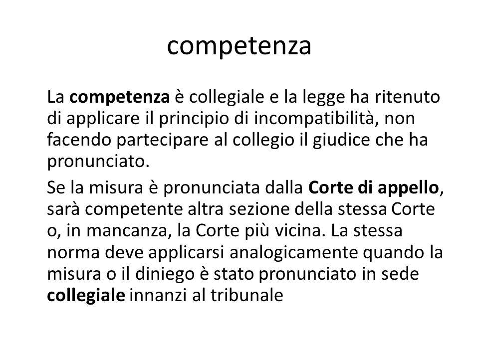 competenza La competenza è collegiale e la legge ha ritenuto di applicare il principio di incompatibilità, non facendo partecipare al collegio il giud