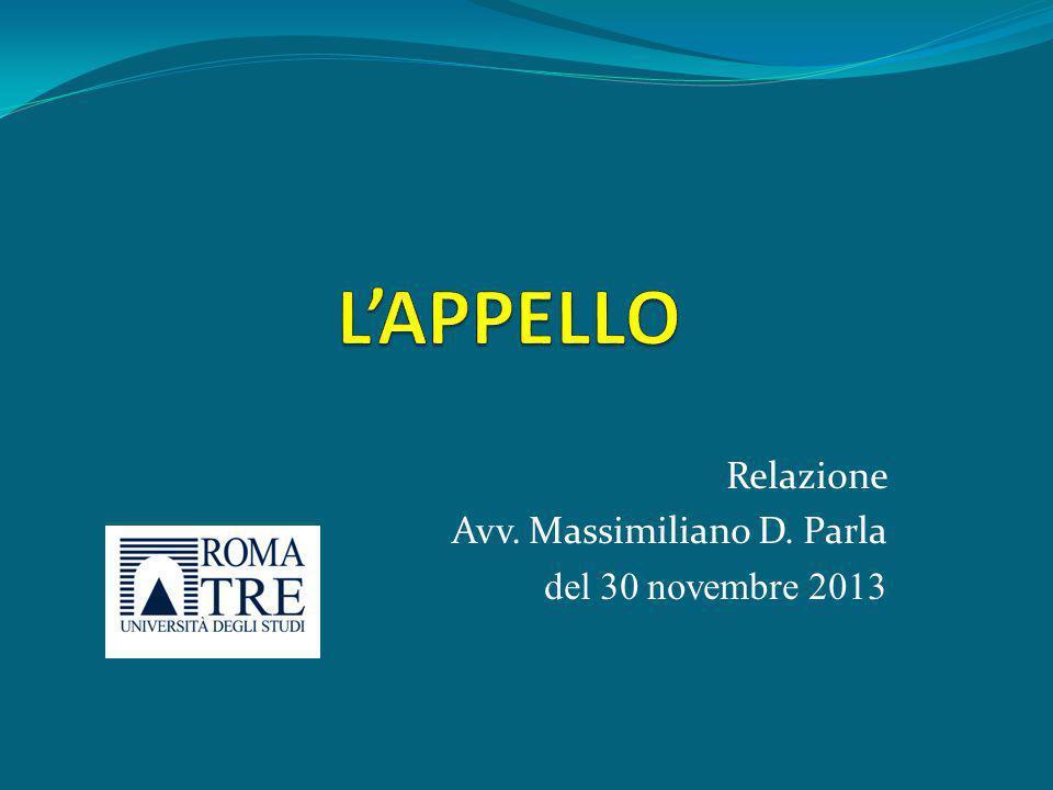 Relazione Avv. Massimiliano D. Parla del 30 novembre 2013