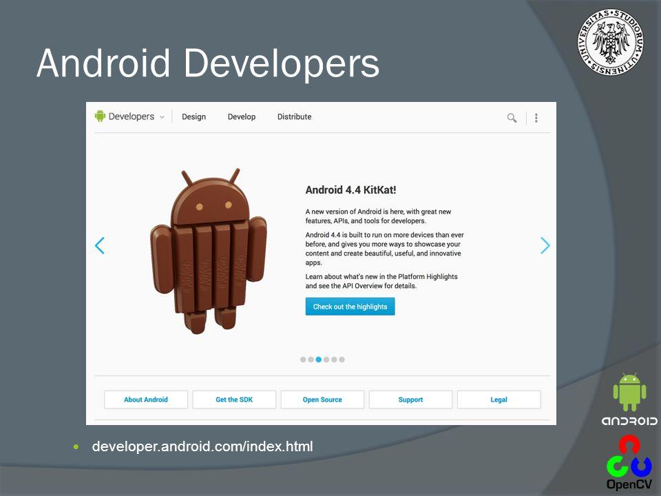 Esistono diversi tipi di layouts Resources: http://developer.android.com/guide/topics/ui/declaring-layout.html#CommonLayoutshttp://developer.android.com/guide/topics/ui/declaring-layout.html#CommonLayouts