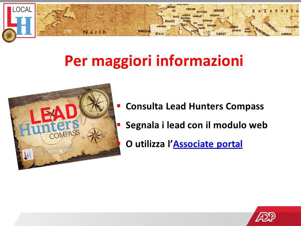  Consulta Lead Hunters Compass  Segnala i lead con il modulo web  O utilizza l'Associate portalAssociate portal Per maggiori informazioni