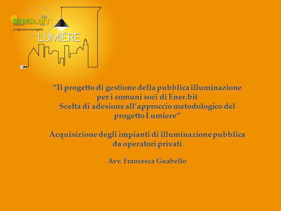PREMESSA Cos'è la pubblica illuminazione.