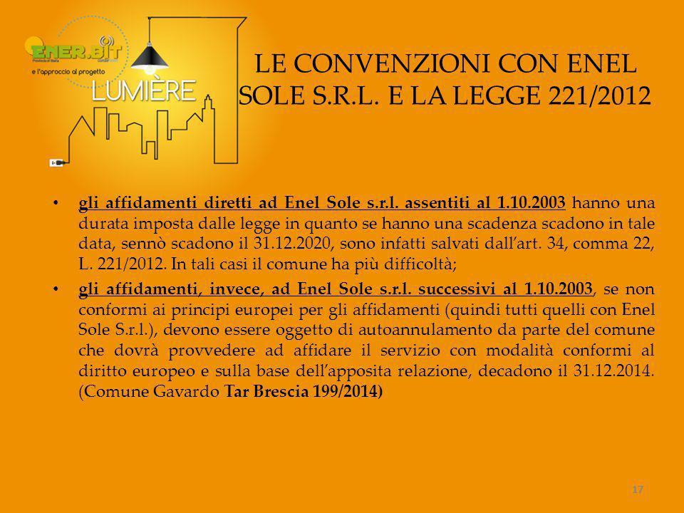 17 LE CONVENZIONI CON ENEL SOLE S.R.L.