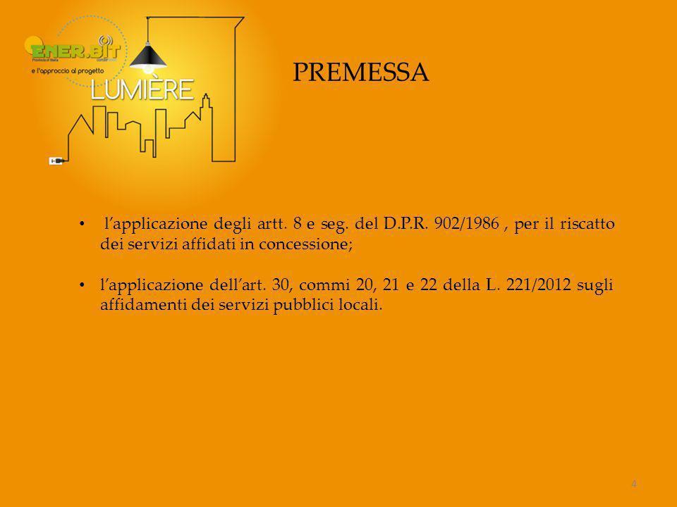15 LE CONVENZIONI CON ENEL SOLE S.R.L.E LA LEGGE 221/2012 L'art.