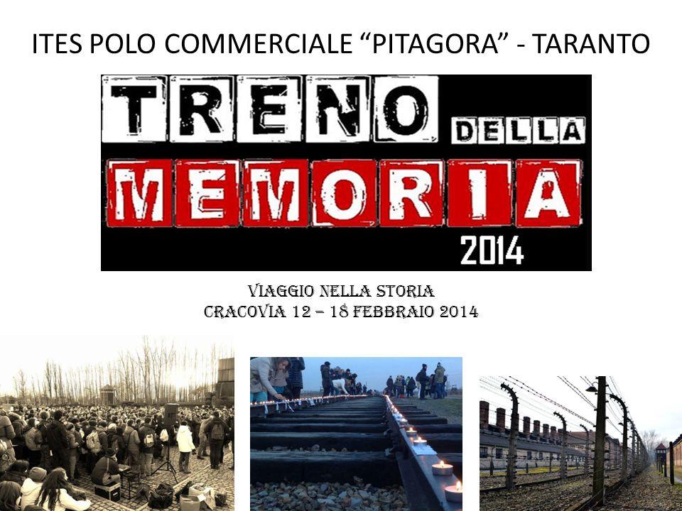 Viaggio nella storia Cracovia 12 – 18 febbraio 2014 ITES POLO COMMERCIALE PITAGORA - TARANTO