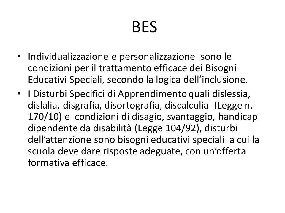 BES Individualizzazione e personalizzazione sono le condizioni per il trattamento efficace dei Bisogni Educativi Speciali, secondo la logica dell'incl