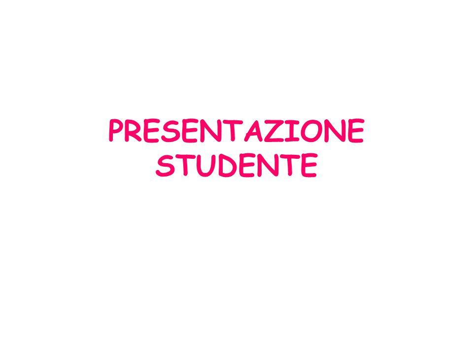 PRESENTAZIONE STUDENTE