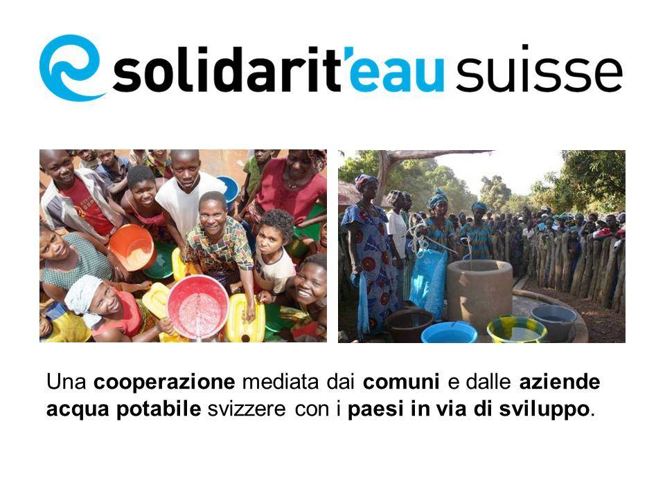 Una cooperazione mediata dai comuni e dalle aziende acqua potabile svizzere con i paesi in via di sviluppo.