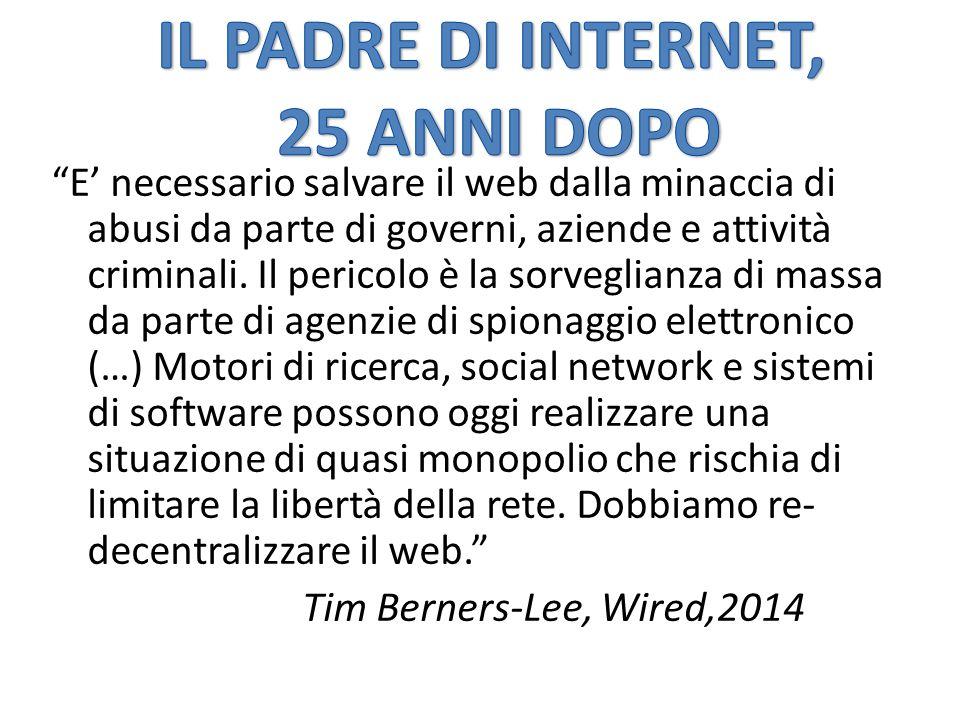 E' necessario salvare il web dalla minaccia di abusi da parte di governi, aziende e attività criminali.