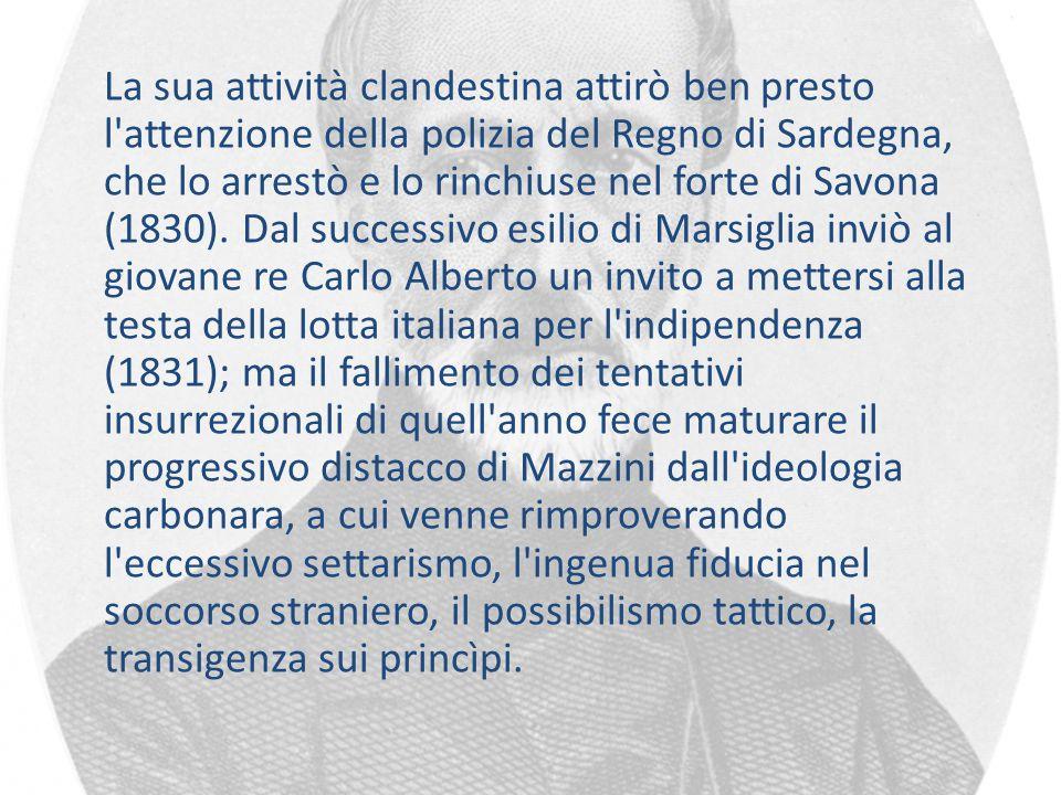 La sua attività clandestina attirò ben presto l'attenzione della polizia del Regno di Sardegna, che lo arrestò e lo rinchiuse nel forte di Savona (183