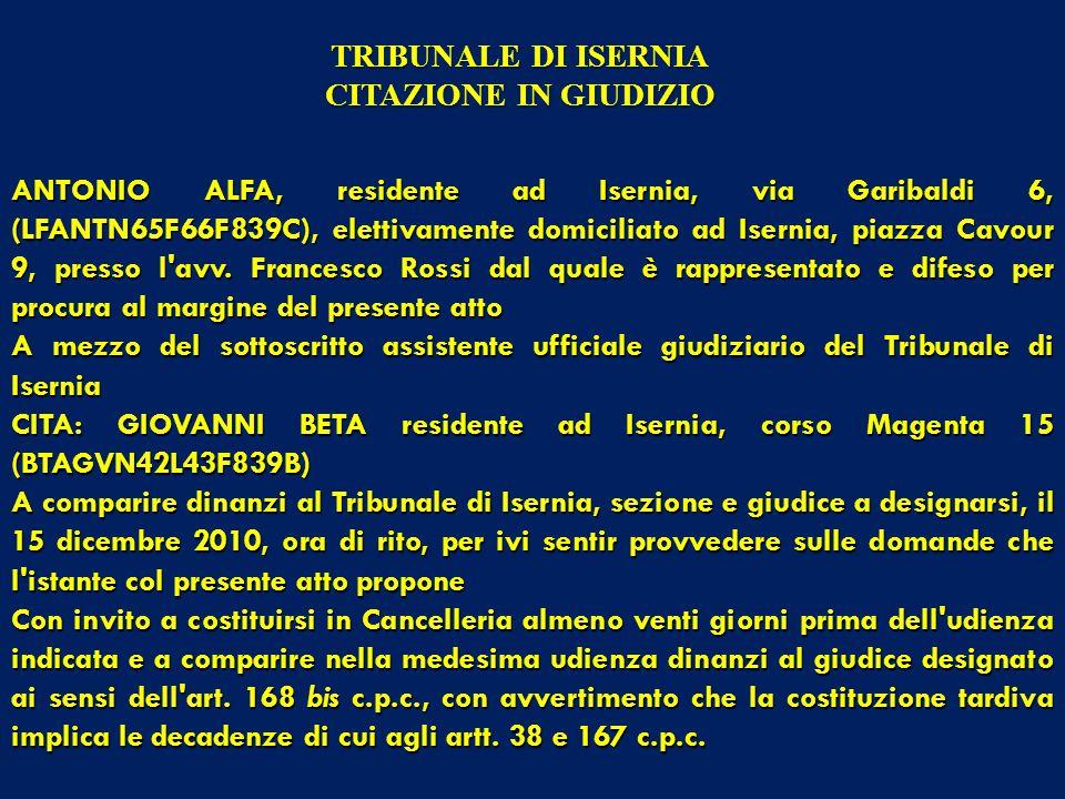 ANTONIO ALFA, residente ad Isernia, via Garibaldi 6, (LFANTN65F66F839C), elettivamente domiciliato ad Isernia, piazza Cavour 9, presso l avv.