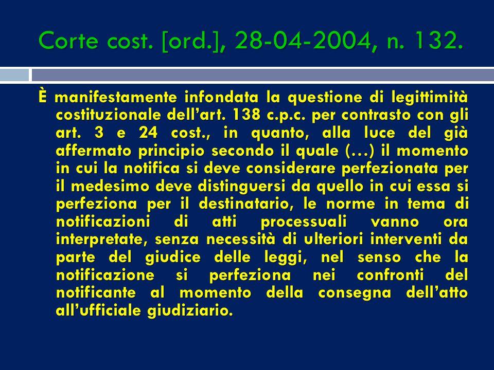 Corte cost., 26.11.2002, n. 477. È incostituzionale il combinato disposto dell'art. 149 c.p.c. e dell'art. 4, 3º comma, l. 20 novembre 1982 n. 890, ne