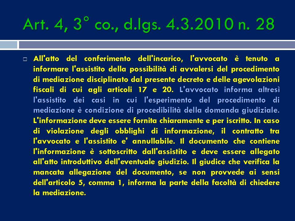 Art.4, 3° co., d.lgs. 4.3.2010 n.