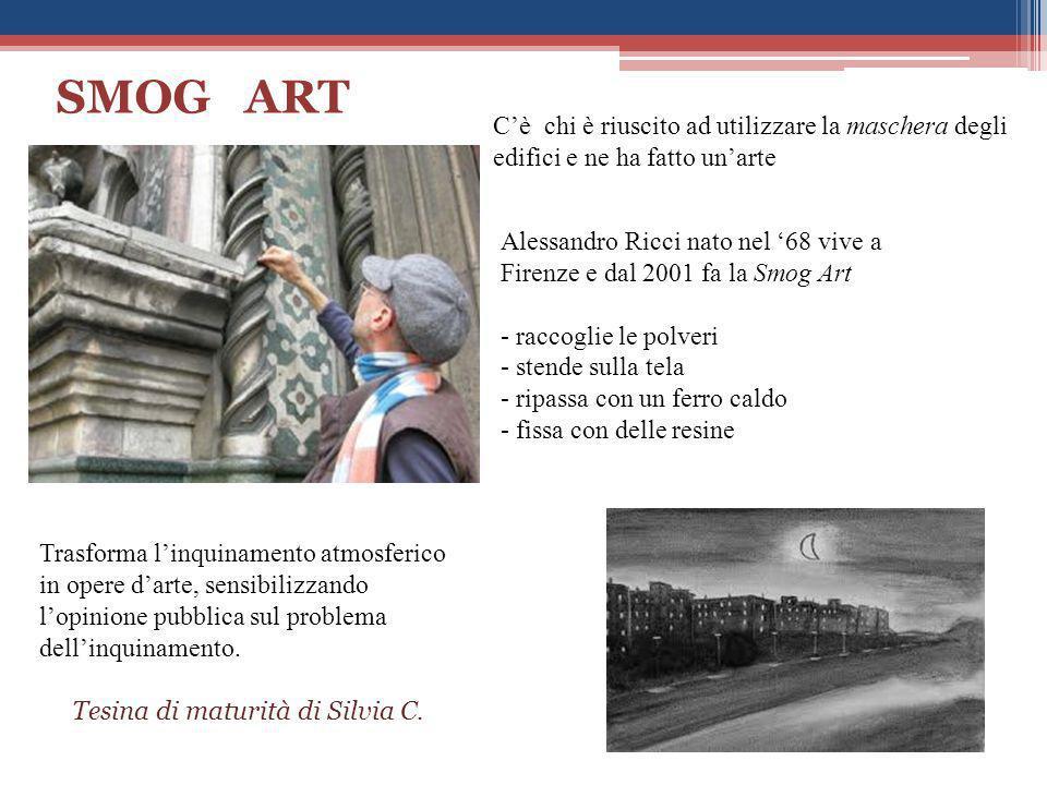 C'è chi è riuscito ad utilizzare la maschera degli edifici e ne ha fatto un'arte Alessandro Ricci nato nel '68 vive a Firenze e dal 2001 fa la Smog Ar