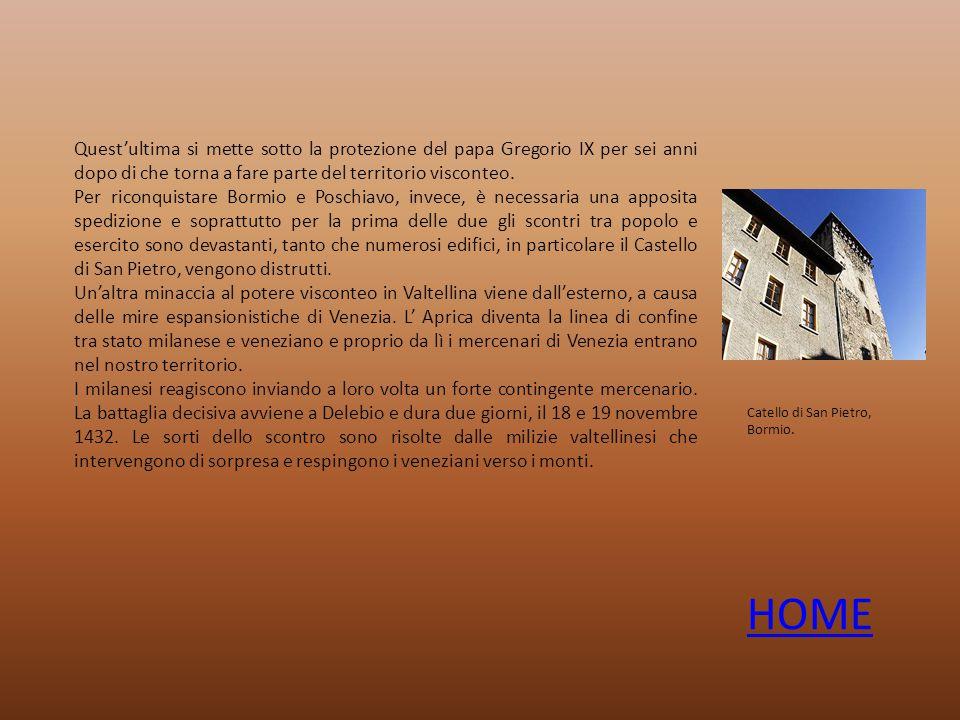 Quest'ultima si mette sotto la protezione del papa Gregorio IX per sei anni dopo di che torna a fare parte del territorio visconteo.
