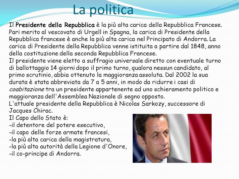 La politica Il Presidente della Repubblica è la più alta carica della Repubblica Francese. Pari merito al vescovato di Urgell in Spagna, la carica di
