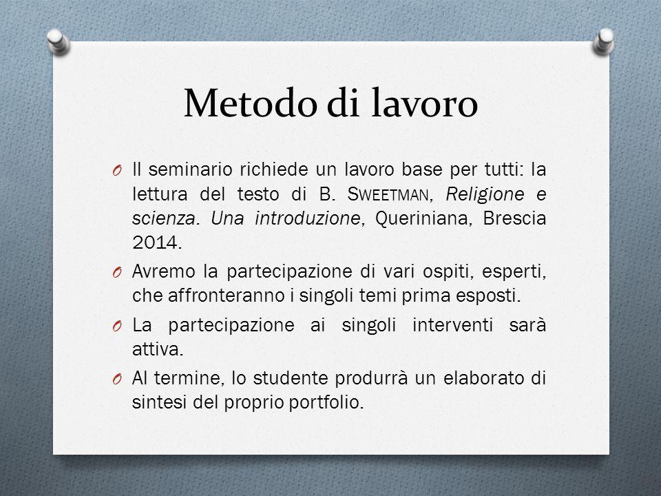Metodo di lavoro O Il seminario richiede un lavoro base per tutti: la lettura del testo di B.