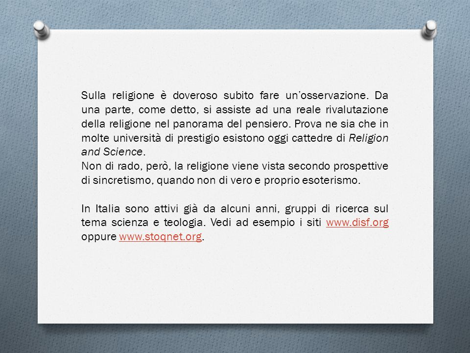 Sulla religione è doveroso subito fare un'osservazione.