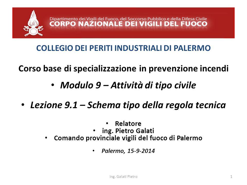 SCHEMA TIPO DELLA REGOLA TECNICA Art.4 Applicazione delle disposizioni tecniche 1.