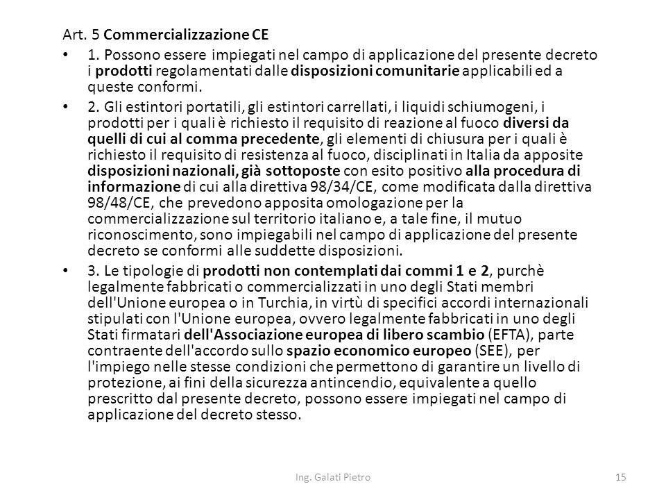 Art. 5 Commercializzazione CE 1.