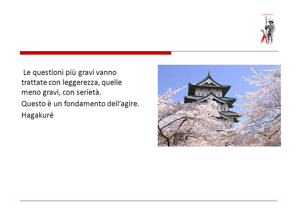 Il maestro Nakano Kazuma disse:. Hagakuré