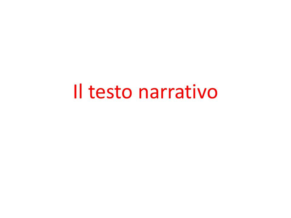 Il testo narrativo