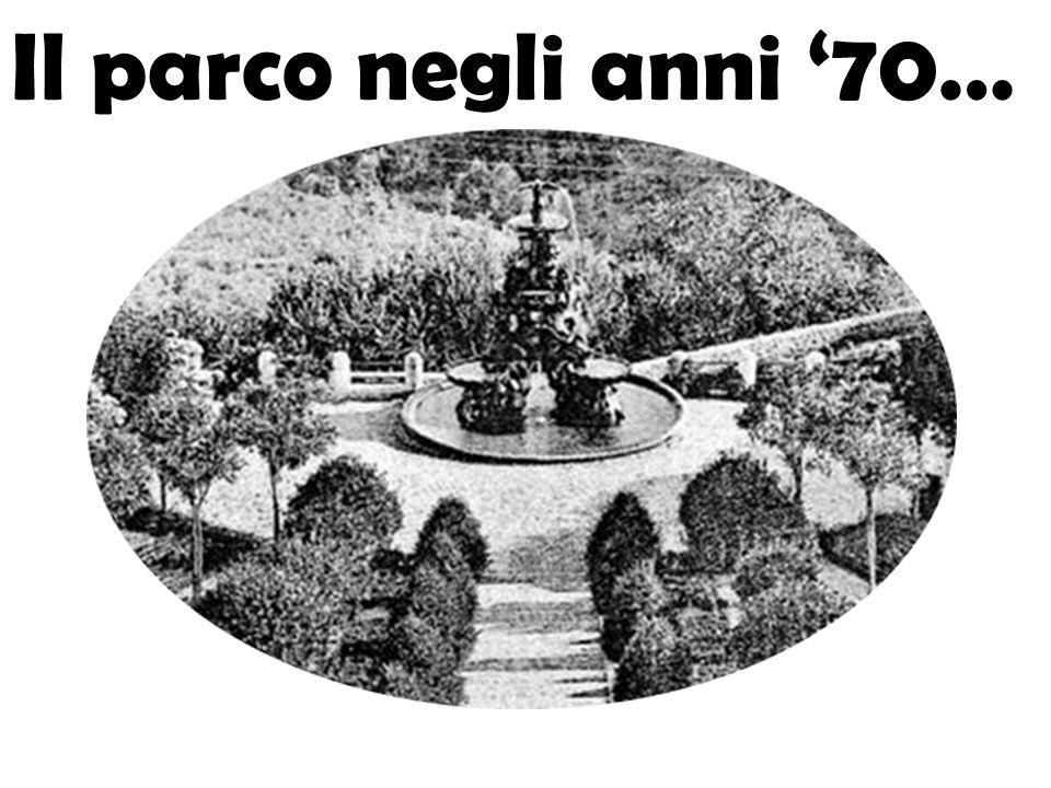 Il parco negli anni '70…