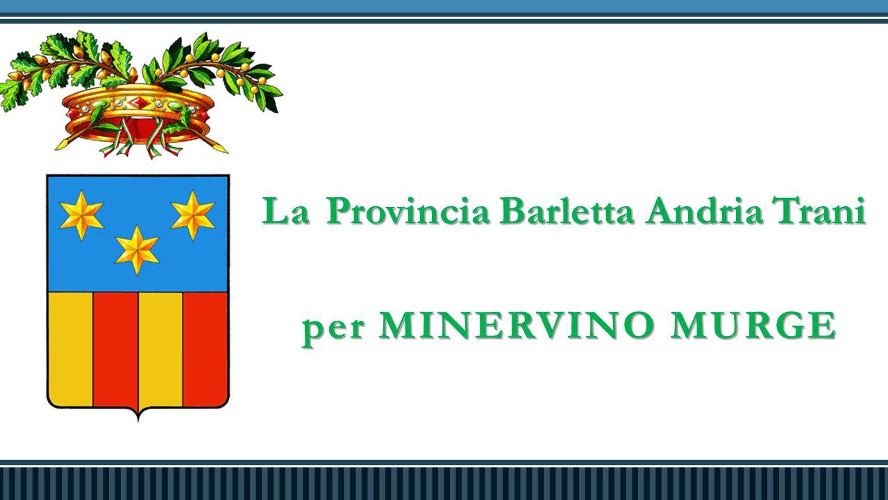 La Provincia Barletta Andria Trani per MINERVINO MURGE per MINERVINO MURGE