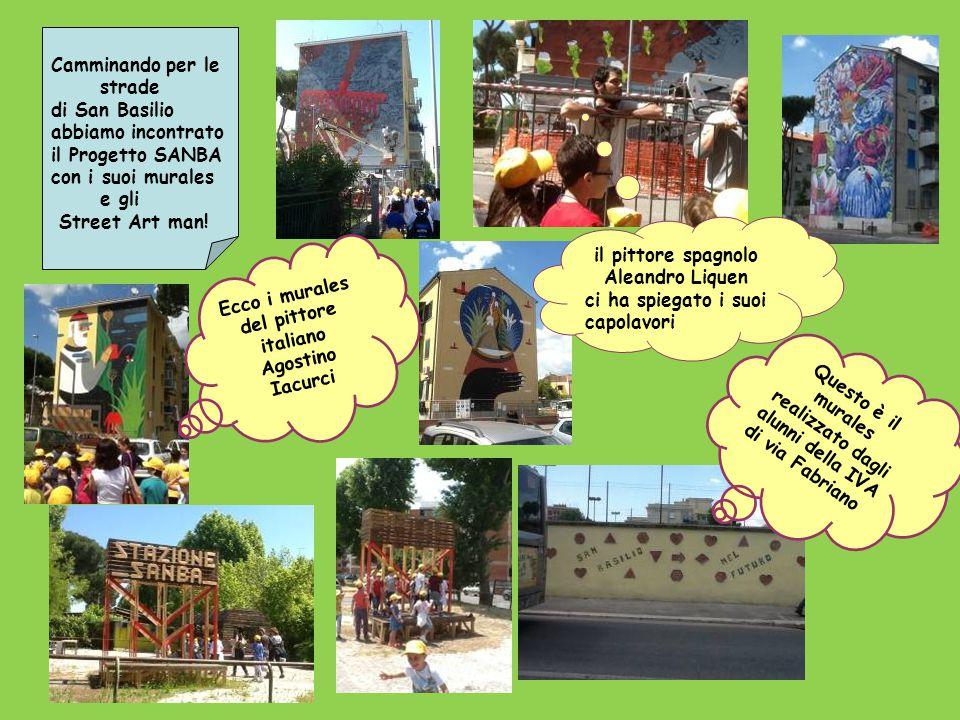 Camminando per le strade di San Basilio abbiamo incontrato il Progetto SANBA con i suoi murales e gli Street Art man.