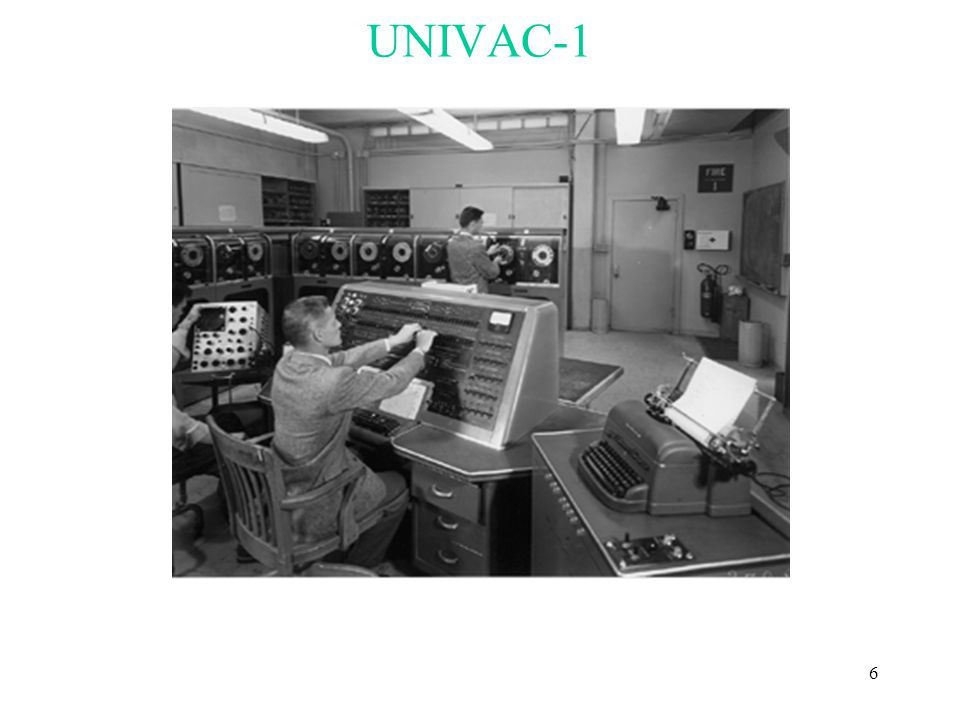 6 UNIVAC-1