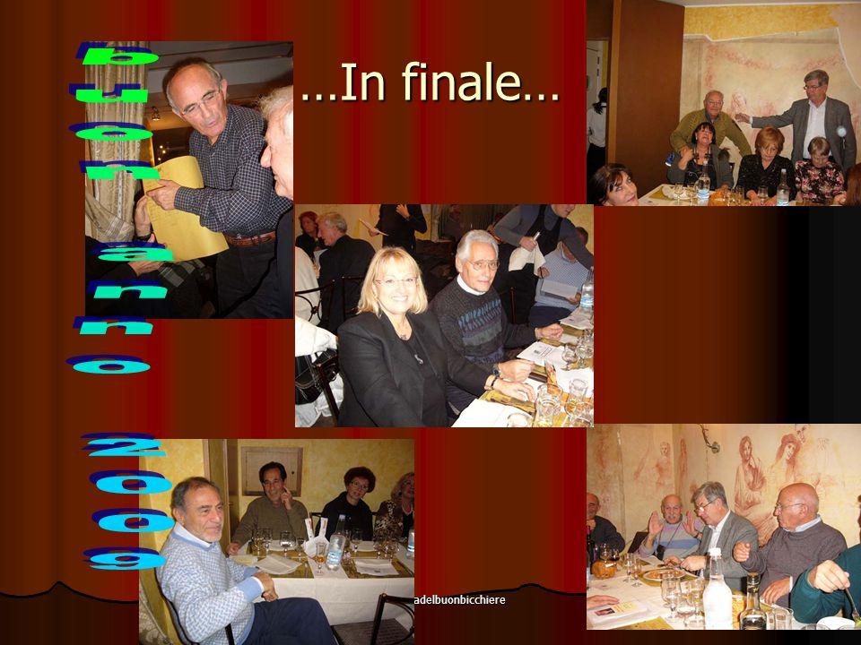 lacompagniadelbuonbicchiere 11 …In finale…