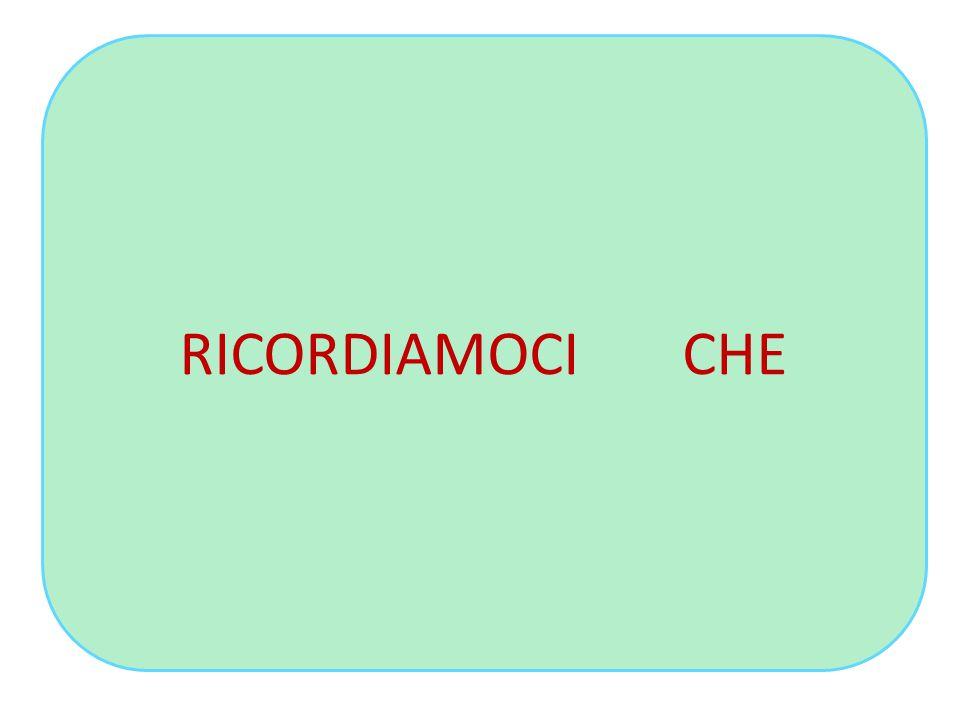 RICORDIAMOCI CHE