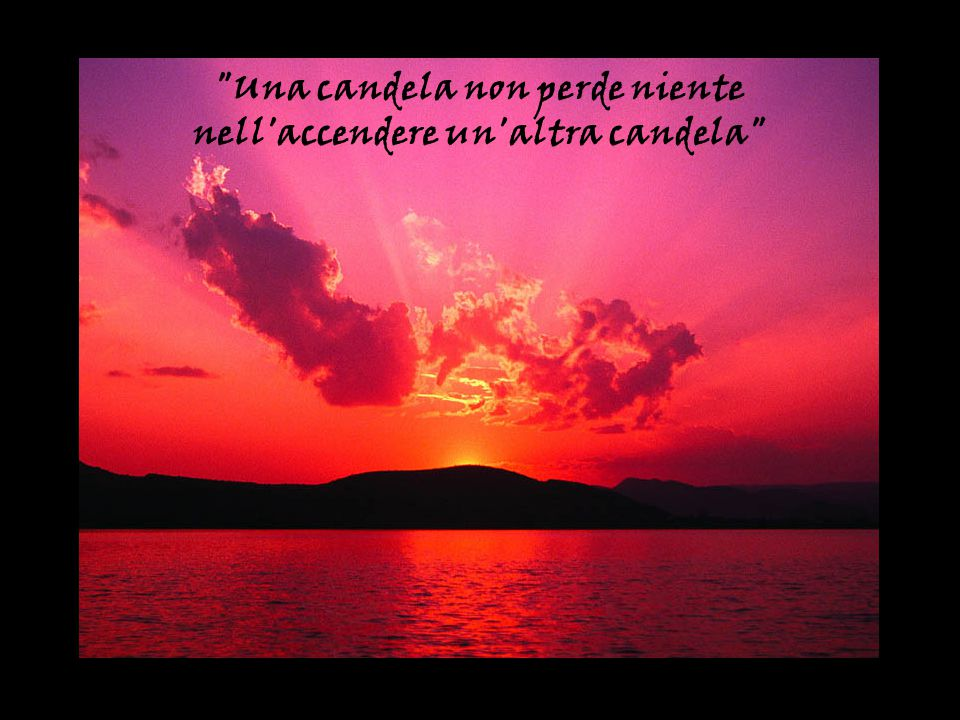 … riuscire a cambiare il nostro cuore e quello di qualcun altro...