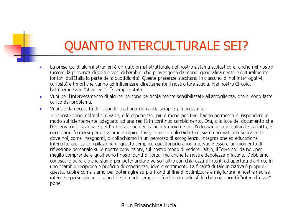 Brun Frisanchina Lucia QUANTO INTERCULTURALE SEI.