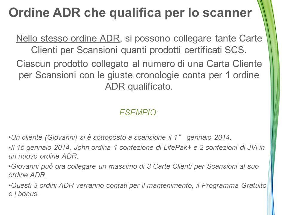 Nello stesso ordine ADR, si possono collegare tante Carte Clienti per Scansioni quanti prodotti certificati SCS.