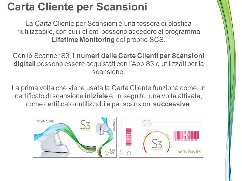 Carta Cliente per Scansioni La Carta Cliente per Scansioni è una tessera di plastica riutilizzabile, con cui i clienti possono accedere al programma Lifetime Monitoring del proprio SCS.