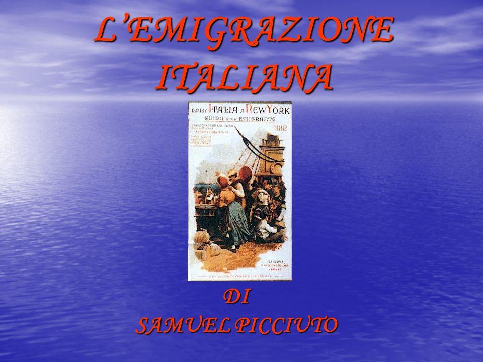 L'EMIGRAZIONE ITALIANA DI SAMUEL PICCIUTO