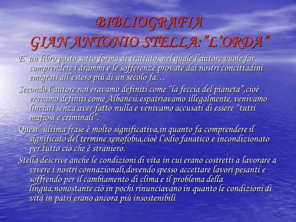 """BIBLIOGRAFIA GIAN ANTONIO STELLA:""""L'ORDA"""" E' un libro posto sotto forma di trattato, nel quale l'autore vuole far comprendere i drammi e le sofferenze"""