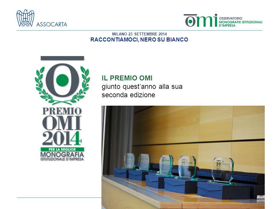 MILANO 23 SETTEMBRE 2014 RACCONTIAMOCI, NERO SU BIANCO IL PREMIO OMI giunto quest'anno alla sua seconda edizione