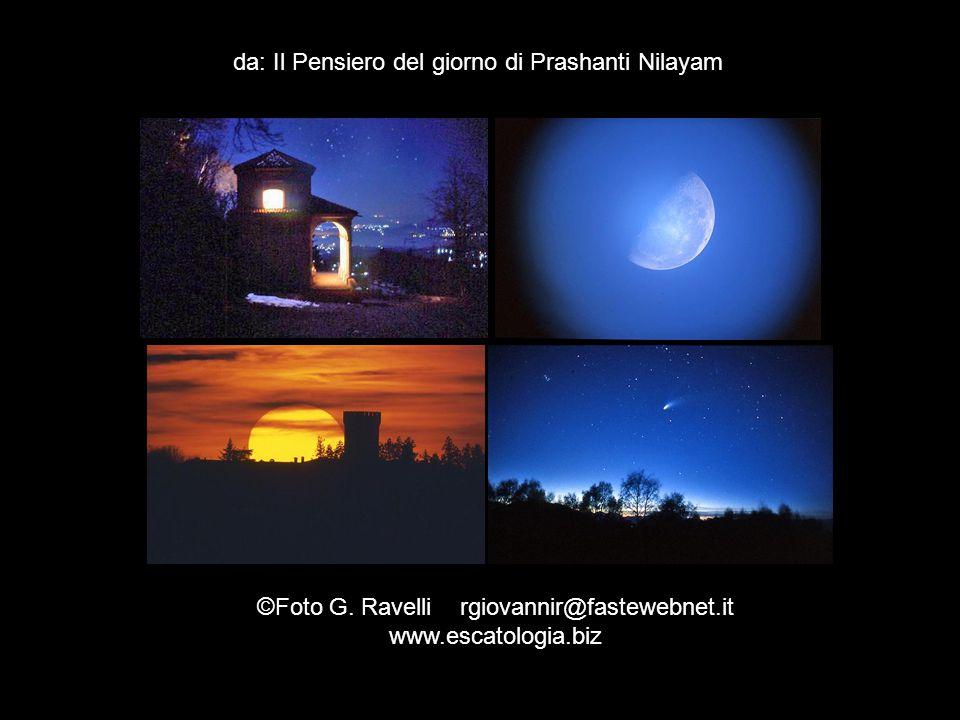 da: Il Pensiero del giorno di Prashanti Nilayam © Foto G.
