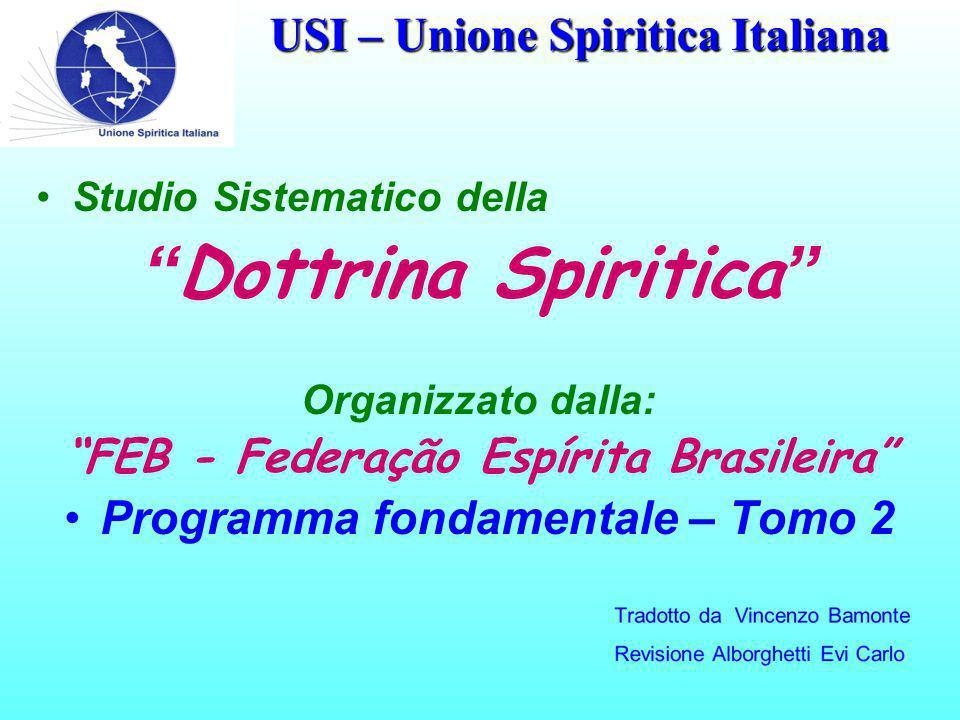 USI – Unione Spiritica Italiana Sommario Tomo - 2 Modulo – 14 Legge d'uguaglianza Cap.