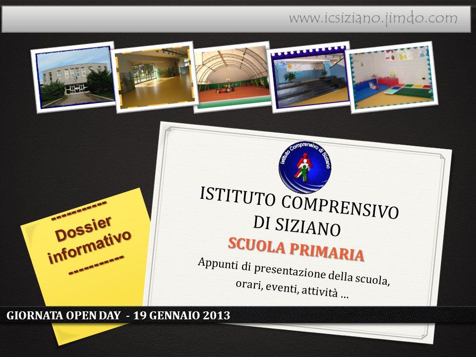 Appunti di presentazione della scuola, orari, eventi, attività … ----------- Dossier informativo ----------- GIORNATA OPEN DAY - 19 GENNAIO 2013 ISTIT