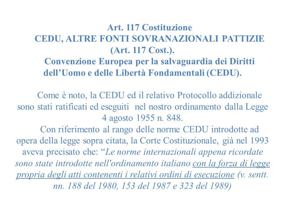 Art.117 Costituzione CEDU, ALTRE FONTI SOVRANAZIONALI PATTIZIE (Art.
