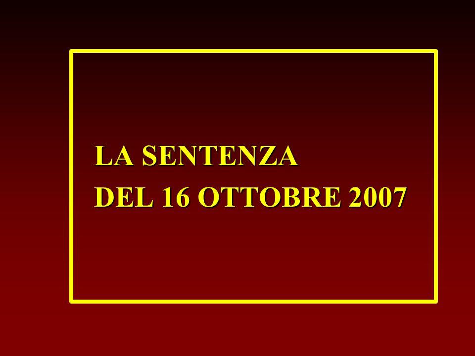 LA SENTENZA DEL 16 OTTOBRE 2007