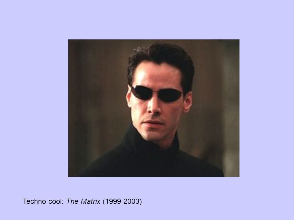 Techno cool: The Matrix (1999-2003)