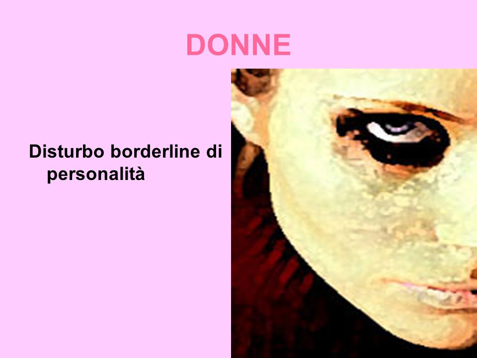 DONNE Disturbo borderline di personalità