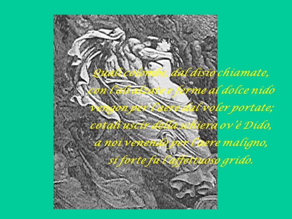 I' cominciai: <<Poeta, volentieri parlerei a quei due che 'nsieme vanno, e paion si al vento esser leggeri>>.
