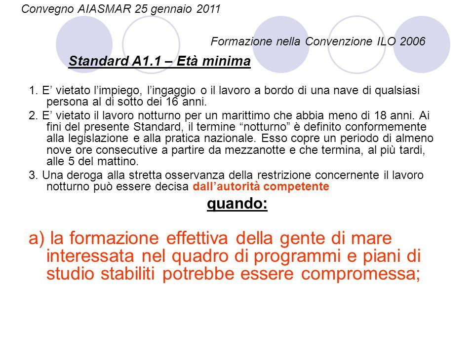 Standard A1.1 – Età minima 1.