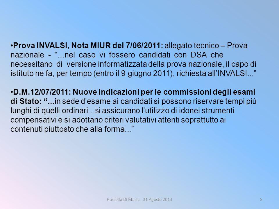 """8 Prova INVALSI, Nota MIUR del 7/06/2011: allegato tecnico – Prova nazionale - """"...nel caso vi fossero candidati con DSA che necessitano di versione i"""