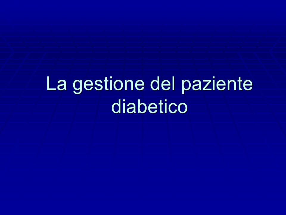 La gestione del paziente diabetico